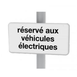 """Panneau """"Réservé aux véhicules électriques"""" L30 x H15 cm"""""""