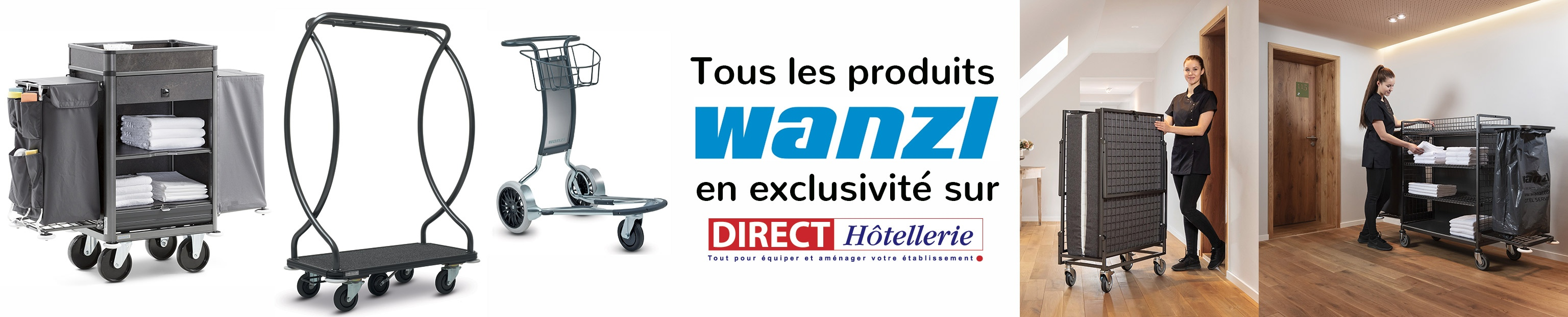 Direct Hôtellerie revendeur exclusif de Wanzl en France et Monaco